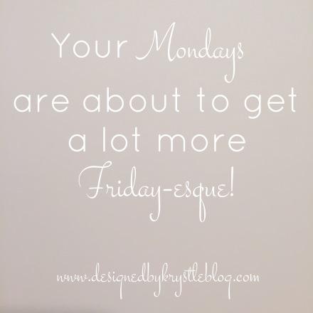Maximizing Mondays