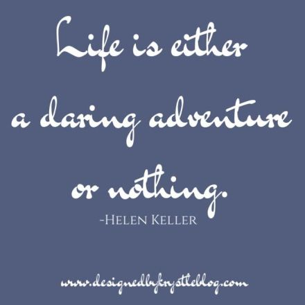 Daring Adventure Quote by Helen Keller for Columbus Day