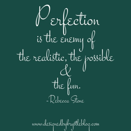 Perfection Quote by Rebecca Stone