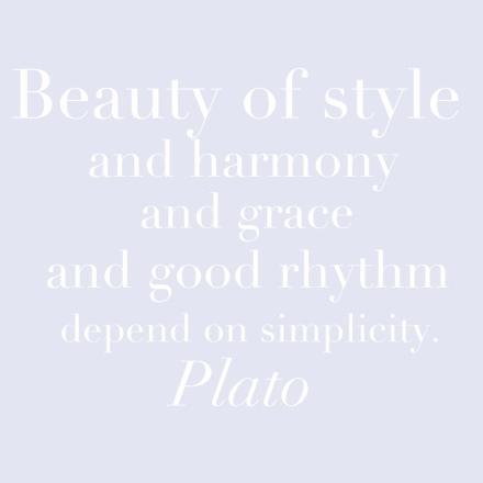 beauty and simplicity, plato, quotes, motivation monday, dbkwords, inspiration, beauty, grace, good rhythm, harmony, rhythm, plato quote, plato quotes, philosophy, philosophy quote, design quote, decor quote, balance, benjamin moore white heaven, white heaven, white heaven 2068-70,