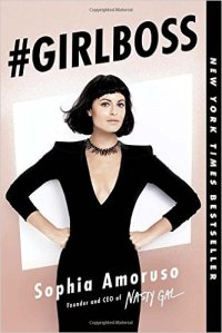 Girlboss by Sophia Amoruso, Nasty Gal Book, Sophia Amoruso, Boss Lady, Girlboss Book Review, Book Review, Women, Business Women Reads, Reading List, Book Reviews, Reading Bests Sellers, Best Seller List,
