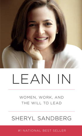 Lean In by Sheryl Sandberg, Lean In Book Review, Book Review, Women, Business Women Reads, Reading List, Book Reviews, Reading Bests Sellers, Best Seller List,